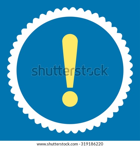 Exclamation Sign round stamp icon. This flat glyph symbol is drawn with yellow and white colors on a blue background. - stock photo