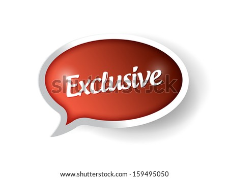 exclusive message on a speech bubble. illustration design over white