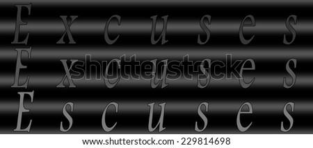 EXCUSES three times on dark gray background. Rectangle. - stock photo