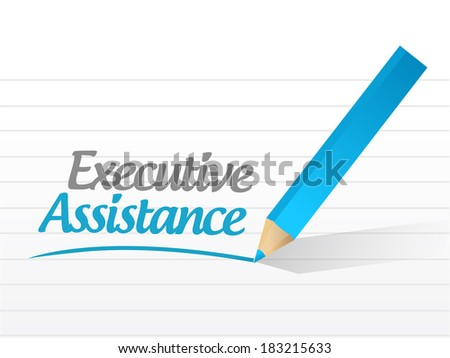 executive assistance sign message illustration design over a white background