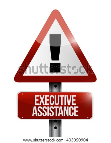 executive assistance warning sign concept illustration design graphic - stock photo