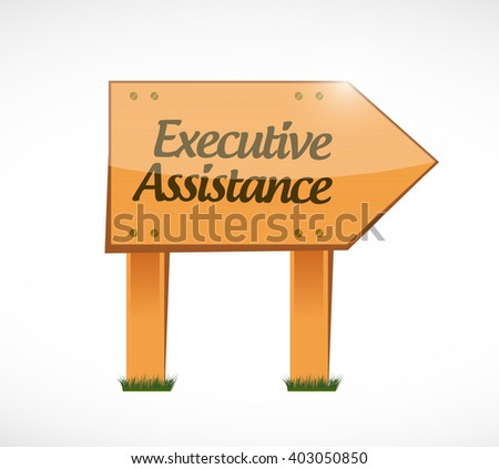 executive assistance wood sign concept illustration design graphic - stock photo