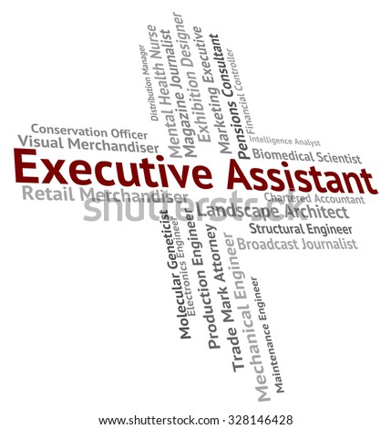 Executive Assistant Meaning Senior Manager And Principal - stock photo