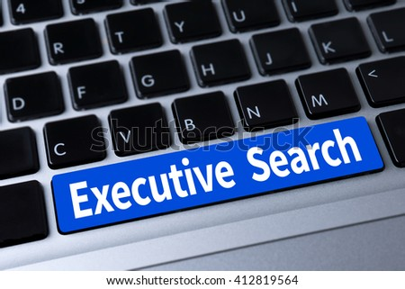 Executive Search  a message on keyboard