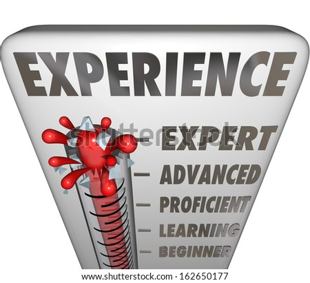 Experience Measurement Expert Advanced Novice
