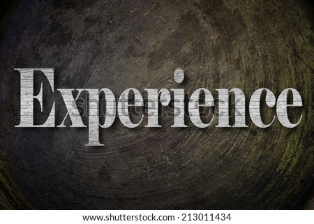 Experience Text on Background - stock photo
