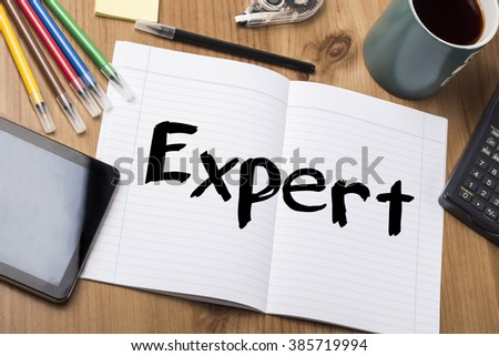 Expert - Note Pad With Text On Wooden Table - with office  tools