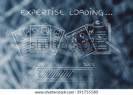 expertise loading: CV and shortlist of candidates with progress bar, concept of building a great resume