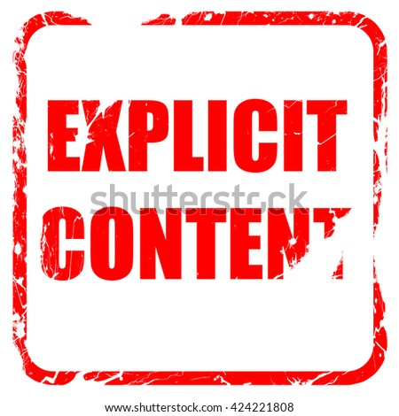 Explicit content sign, red rubber stamp with grunge edges - stock photo