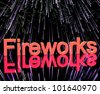Exploding Fireworks For New Years Or Independence Celebration - stock photo