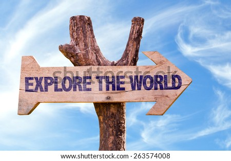 Explore the World sign with sky background - stock photo
