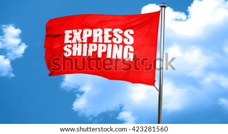 express shipping, 3D rendering, a red waving flag - stock photo