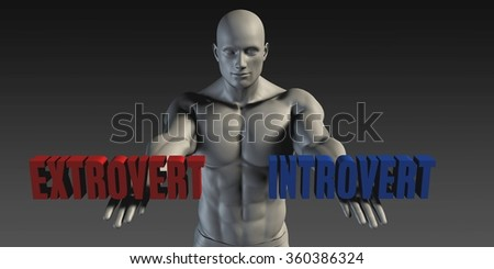Extrovert or Introvert as a Versus Choice of Different Belief - stock photo
