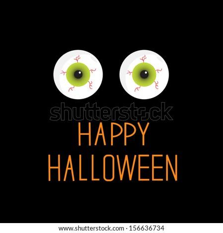 Eyeballs. Green eyes. Happy Halloween card. Rasterized copy - stock photo
