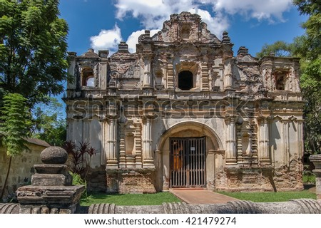 Facade of San Jose el Viejo ruins in colonial city & UNESCO World Heritage Site of Antigua. - stock photo