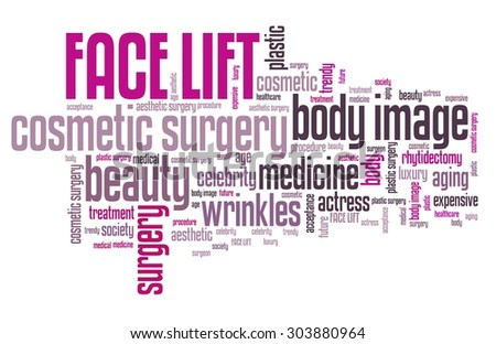 Face lift - cosmetic surgery. Word cloud concept. - stock photo