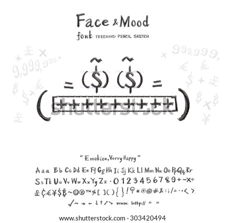 Face mood man smile his eyes the money he very lucky get rich now this cartoon creation idea from font freehand pencil sketch and you can use the logo in your business or sign card  - stock photo