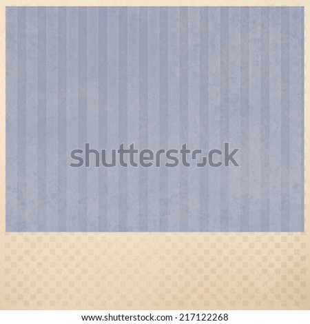 faded blue striped background pattern, beige or cream color checkered pattern border and blue insert of distressed old paper texture