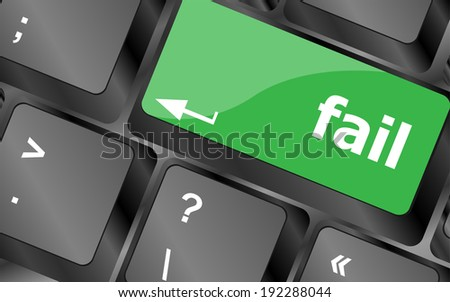 fail concept with word on key - stock photo