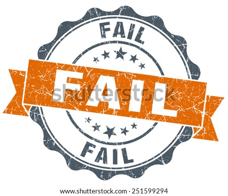 fail orange vintage seal isolated on white - stock photo