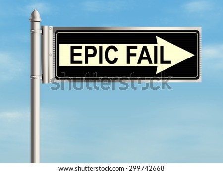 Fail. Road sign on the sky background. Raster illustration.