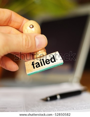 failed stamp in office showing failure concept with copyspace