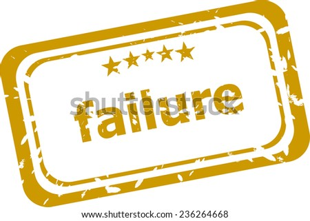 failure stamp isolated on white background - stock photo