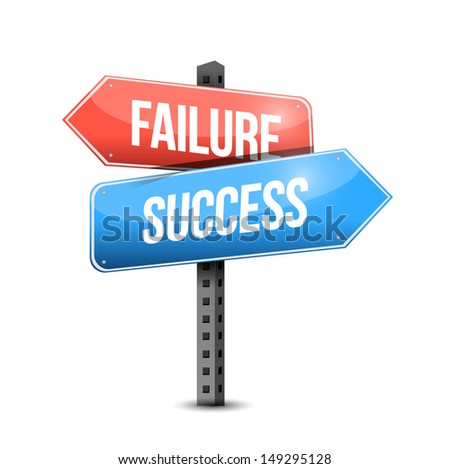 failure versus success road sign illustration design over a white background - stock photo