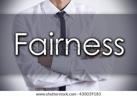 Fairness - Closeup of a young businessman with text - business concept - horizontal image