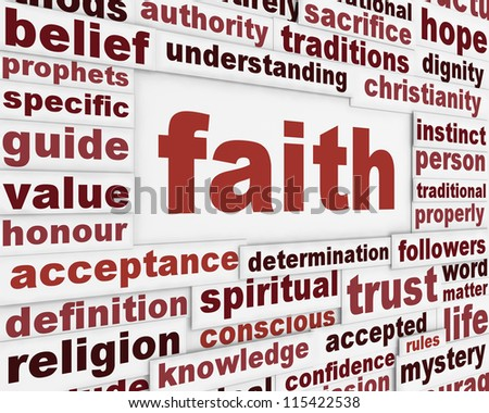 http://thumb1.shutterstock.com/display_pic_with_logo/775441/115422538/stock-photo-faith-message-background-religion-poster-conceptual-design-115422538.jpg