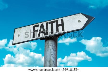 Faith sign with sky background - stock photo