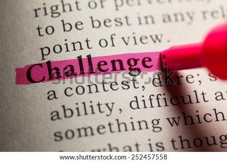 Fake Dictionary, definition of the word challenge. - stock photo