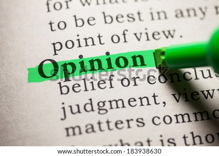 Fake Dictionary, definition of the word opinion. - stock photo
