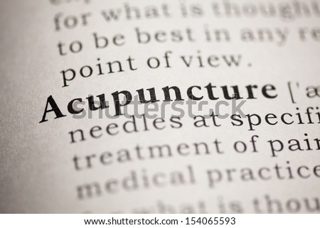 Fake Dictionary, Dictionary definition of the word Acupuncture.