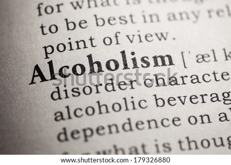 Fake Dictionary, Dictionary definition of the word Alcoholism.