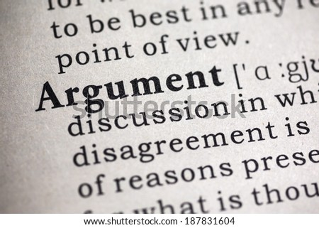 Fake Dictionary, Dictionary definition of the word argument.
