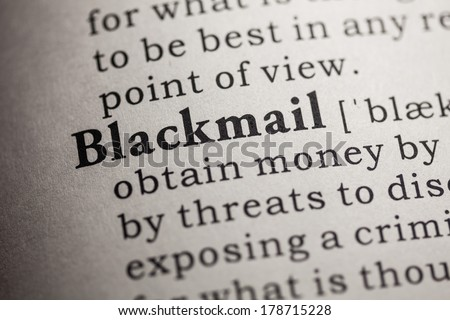 Fake Dictionary, Dictionary definition of the word blackmail.