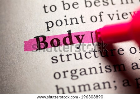 Fake Dictionary, Dictionary definition of the word body. - stock photo
