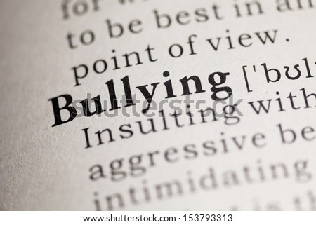 Fake Dictionary, Dictionary definition of the word Bullying.