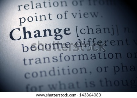 Fake Dictionary, Dictionary definition of the word change.  - stock photo