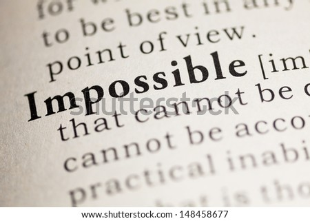 Fake Dictionary, Dictionary definition of the word Impossible.