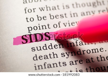 Fake Dictionary, Dictionary definition of the word SIDS. Sudden infant death syndrome