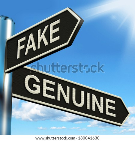 Fake Genuine Signpost Showing Imitation Or Authentic Product - stock photo