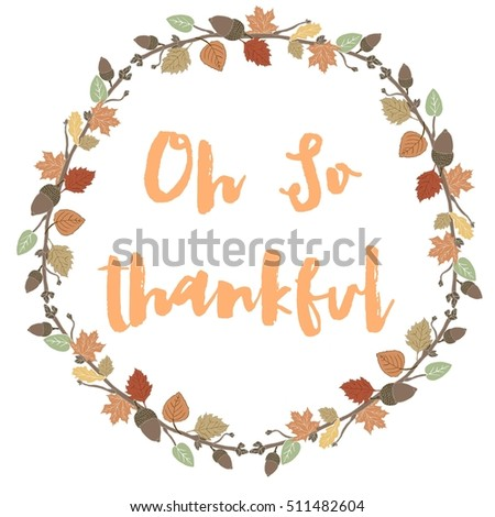Fall Foliage Background With Leaf Wreath With Oh So Thankful Quote
