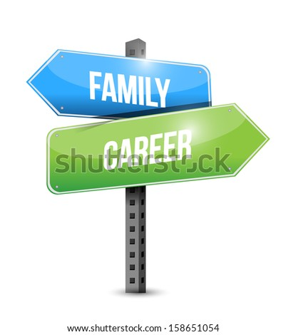 family, career road sign illustrations design over a white background - stock photo