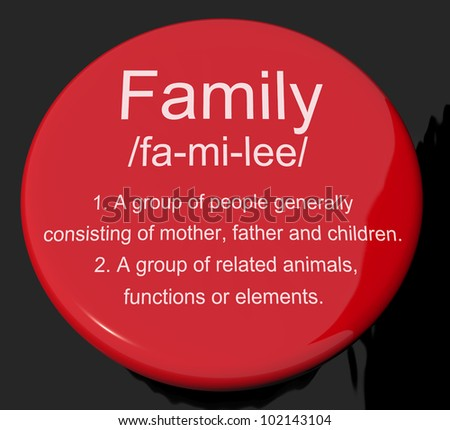 Family Definition Button Shows Mom Dad And Kids Unity