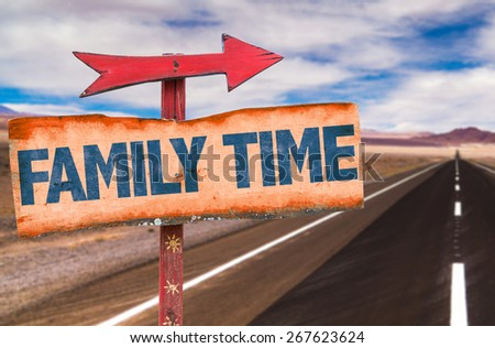 Family Time sign with road background - stock photo