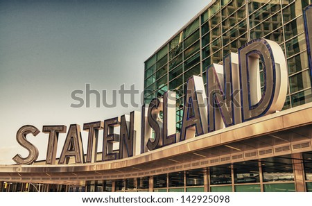 Famous Staten Island Ferry entrance sign - New York City. - stock photo