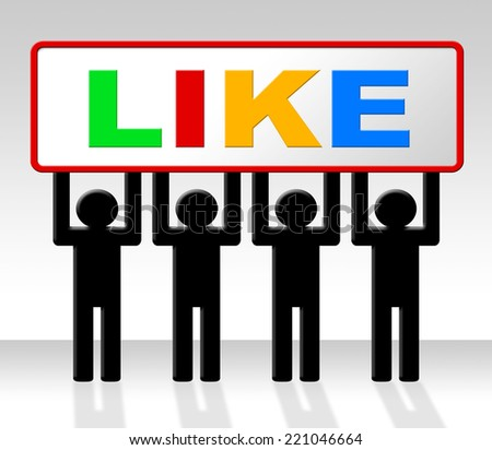 Fans Like Meaning Social Media And Recommend - stock photo