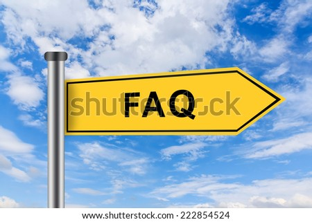 FAQ or Frequently asked question words on yellow road sign on blue sky